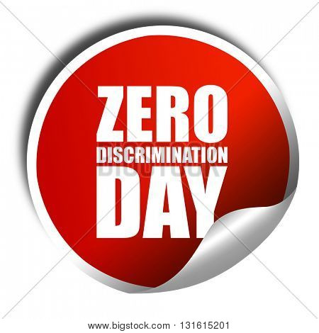 zero discrimination day, 3D rendering, a red shiny sticker