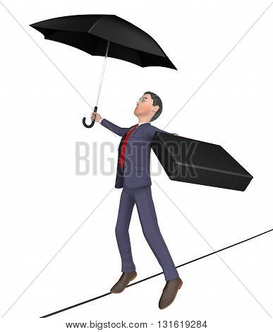 Businessman Balancing Shows Tightrope Walker And Balanced 3D Rendering
