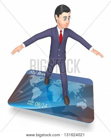 Debit Card Shows Business Person And Bankruptcy 3D Rendering