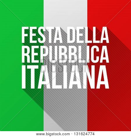 Text Italian Republic Day with long shadows. Modern flat vector illustration for National Day of Italy celebrated on 2 June