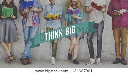 Think Big Attitude Faith Inspiration Possible Concept