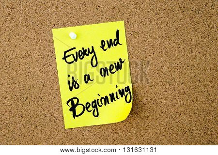 Every End Is A New Beginning Written On Yellow Paper Note