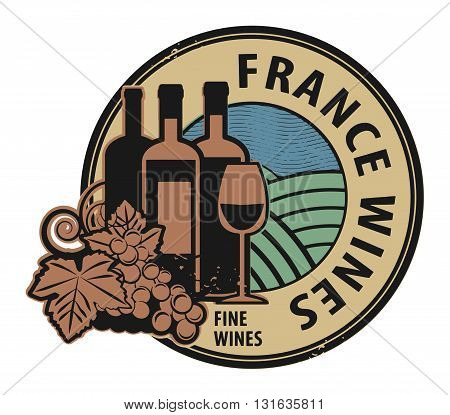 Grunge rubber stamp with words France Fine Wines, vector illustration