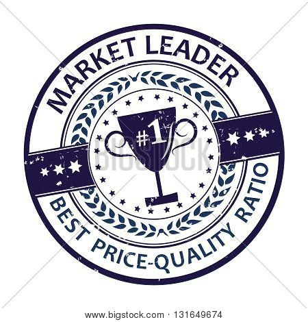 Business retail grunge label, also for print. No.1  Market Leader. Best price - Quality Ratio. Print colors used.