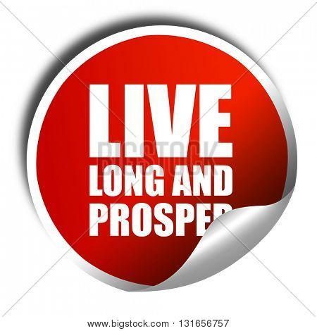 live long and prosper, 3D rendering, a red shiny sticker