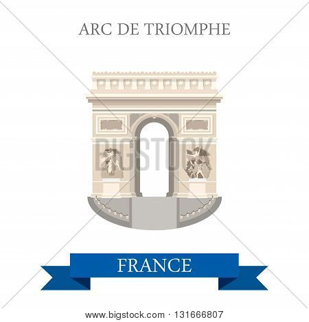 Arc de Triomphe in Paris France flat vector attraction sight