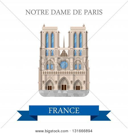 Notre Dame de Paris in France flat vector attraction landmarks
