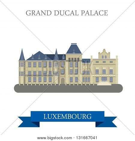 Grand Ducal Palace Luxembourgflat vector attraction landmark