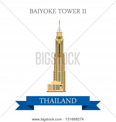Baiyoke Tower II Bangkok Thailand vector flat attraction travel