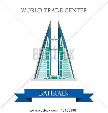 World Trade Center in Bahrain landmarks vector flat attraction