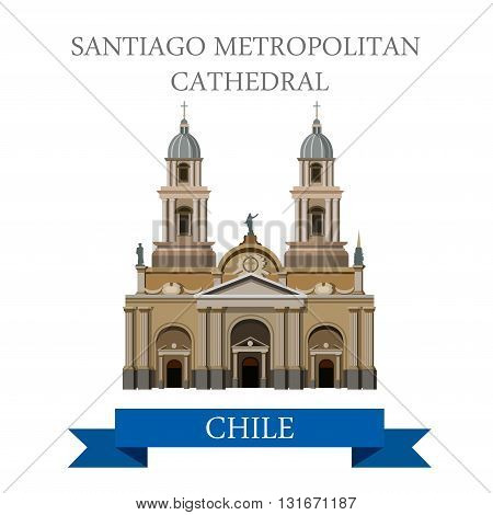 Santiago Metropolitan Cathedral in Chile vector flat attraction