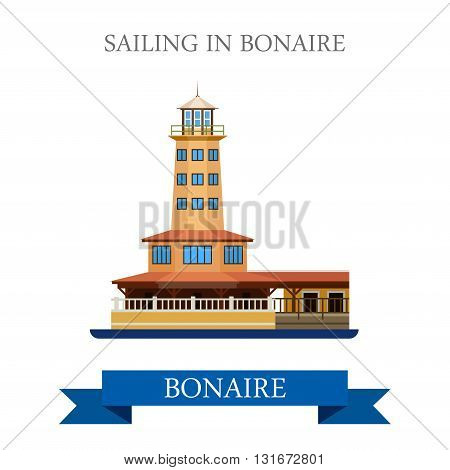 Sailing in Bonaire vector flat attraction landmarks