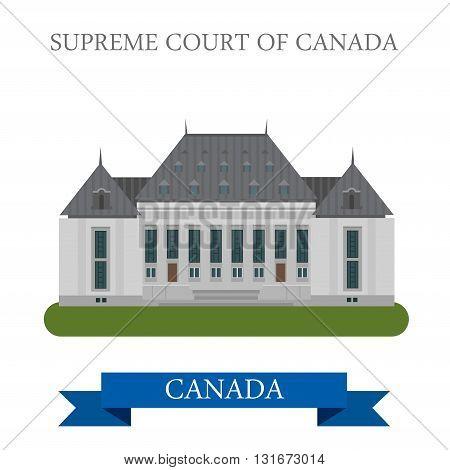 Supreme Court of Canada Ottawa vector flat attraction landmark