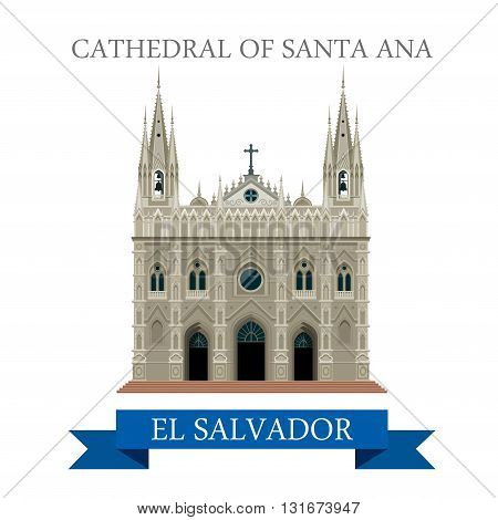 Cathedral of Santa Ana in El Salvador vector flat attraction