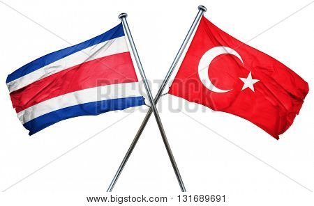 Costa Rica flag  combined with turkey flag
