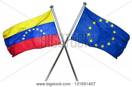 Venezuela flag  combined with european union flag