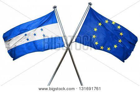 Honduras flag  combined with european union flag