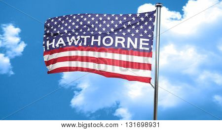 hawthorne, 3D rendering, city flag with stars and stripes