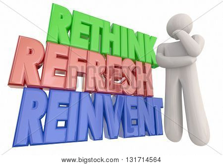 Rethink Refresh Reinvent Thinker Words 3d Illustration