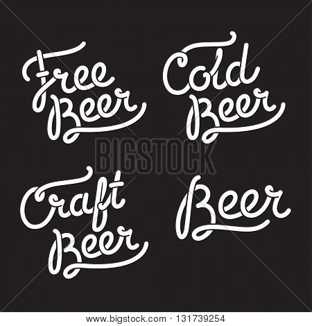 Hand drawn Beer lettering: Free Beer Craft Beer and Cold Beer. Vintage style hipster typography.