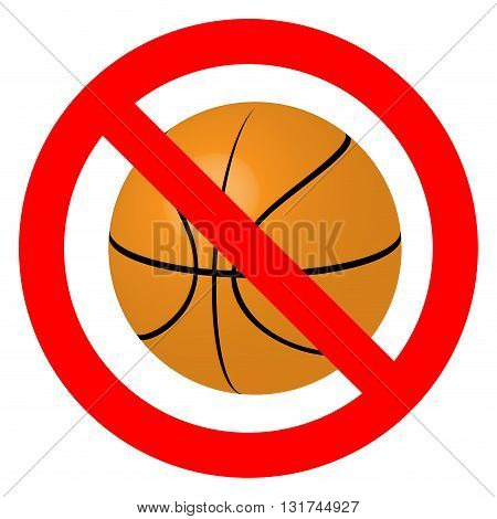 Prohibition to play with the ball basketball. Ban play sport basketball game activity stop. Vector illustration