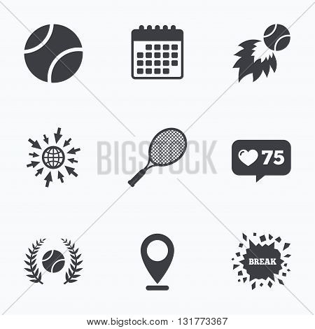 Calendar, like counter and go to web icons. Tennis ball and racket icons. Fast fireball sign. Sport laurel wreath winner award symbol. Location pointer.