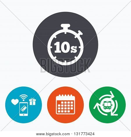 Timer 10 seconds sign icon. Stopwatch symbol. Mobile payments, calendar and wifi icons. Bus shuttle.