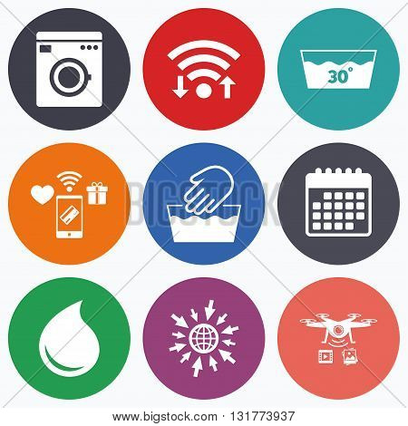 Wifi, mobile payments and drones icons. Hand wash icon. Machine washable at 30 degrees symbols. Laundry washhouse and water drop signs. Calendar symbol.