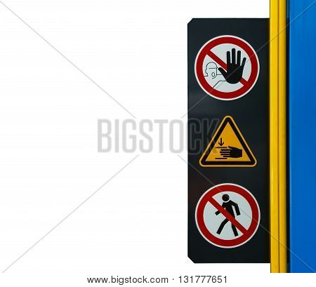 No access sign warning while machine is working with clipping path