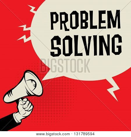 Megaphone Hand business concept with text Problem Solving, vector illustration