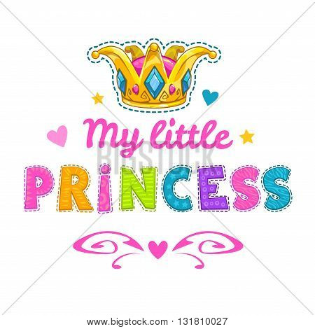 Cute fashion vector illustration with hearts and golden crown, fancy template for girls t-shirt print, little girl princess fashion slogan on white background