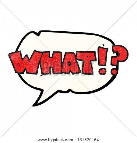 freehand speech bubble textured cartoon shout WHAT!?