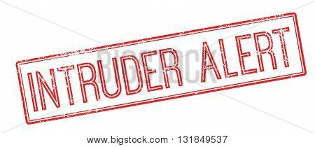 Intruder Alert Red Rubber Stamp On White