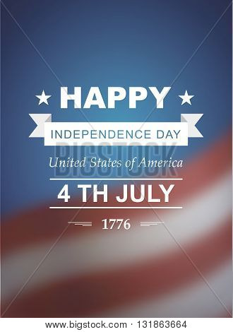 Vector illustration 10. Holiday of 4th of July. Retro styled symbol of freedom and independence with text and blurred background.