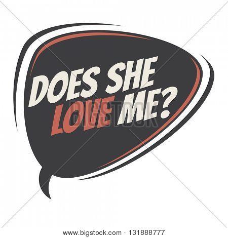 does she love me retro speech balloon