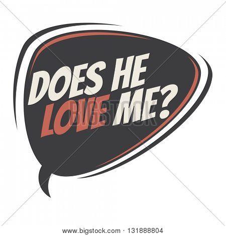 does he love me retro speech balloon