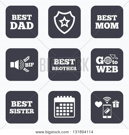 Mobile payments, wifi and calendar icons. Best mom and dad, brother and sister icons. Award symbols. Go to web symbol.