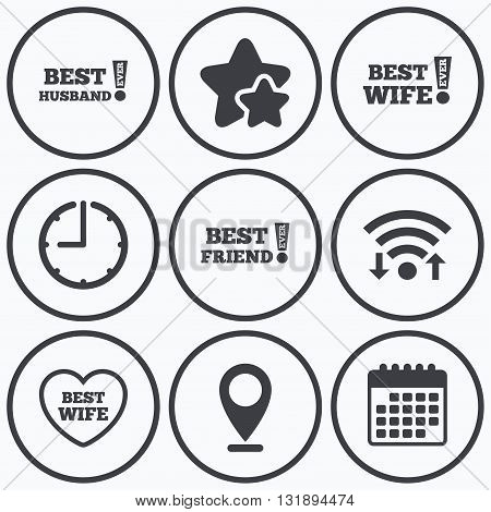 Clock, wifi and stars icons. Best wife, husband and friend icons. Heart love signs. Awards with exclamation symbol. Calendar symbol.