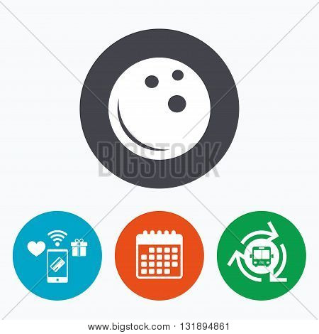 Bowling ball sign icon. Bowl symbol. Mobile payments, calendar and wifi icons. Bus shuttle.