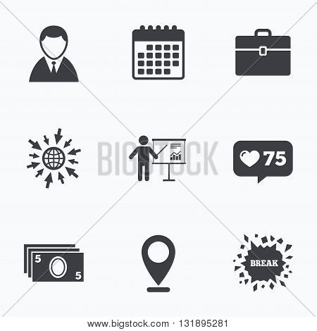 Calendar, like counter and go to web icons. Businessman icons. Human silhouette and cash money signs. Case and presentation with chart symbols. Location pointer.