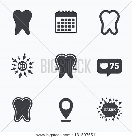 Calendar, like counter and go to web icons. Tooth enamel protection icons. Dental care signs. Healthy teeth symbols. Location pointer.