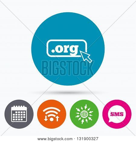 Wifi, Sms and calendar icons. Domain ORG sign icon. Top-level internet domain symbol with cursor pointer. Go to web globe.