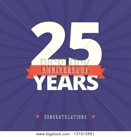25 year anniversary card, poster template. Vector illustration in flat, retro style.
