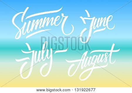 Summer. June, July, August. Summer months lettering. Calligraphic season inscription. Vector handwritten typography.