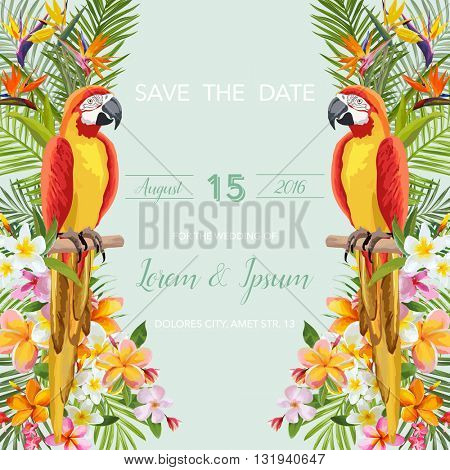 Save the Date. Wedding Card. Tropical Flowers. Parrot Bird. Tropical Card. Tropical Vector. Floral Background.