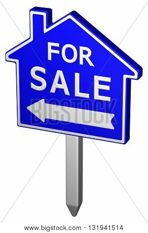 Home for sale sign isolated on white background. 3D rendering.