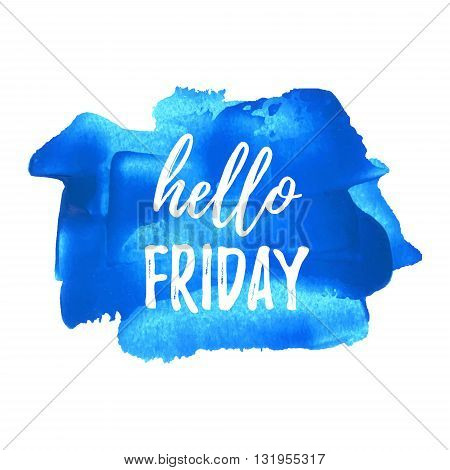 Hello Friday Card, Poster, Logo, Illustration, Lettering, Words, Text Written On Blue Painted Hand D