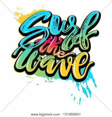 Surf The Wave-summer Sea Ocean Vacation Travel Hand Drawn Motivation Poster.