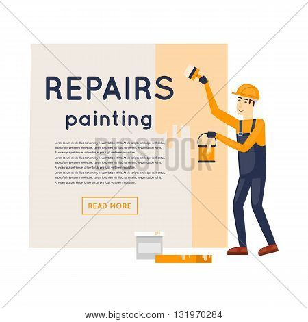 Worker with brush and paint painting the wall. Repair, construction, painting. Character. Flat style vector illustration.