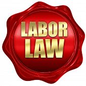labor law, 3D rendering, a red wax seal poster